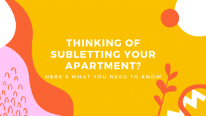 Subletting Your Apartment and What to Know Blog Header
